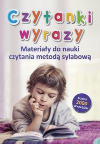 """Zdjęcie okłądki książki pt. """"Czytanki. Wyrazy. Materiały do nauki czytania metodą sylabową"""" praca zbiorowa"""
