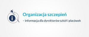 Baner pt. Organizacja szczepień