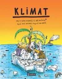 """Zdjęcie okładki książki """"Klimat. To o czym dorośki nie mówią"""". Na zdjęciu widoczna duża kra lodowa, na niej ściśnięte zwierzęta, w oddali widać statek."""